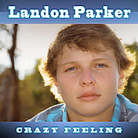 Landon Parker | Crazy Feeling