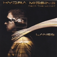 Lanes | Hydra Missing . Fear The Worst
