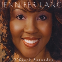Jennifer Lang | 3 O'clock Saturday