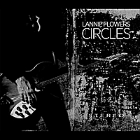Lannie Flowers | Circles