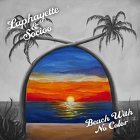 Laphayette & Socioo | Beach With No Color