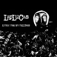 Laplucas | A Fist for My Freedom