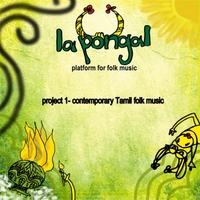 La Pongal | Project 1: Contemporary Tamil Folk Music