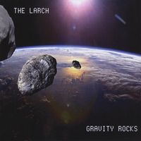 The Larch | Gravity Rocks
