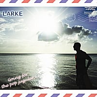 Larke | Going For the Pop Jugular