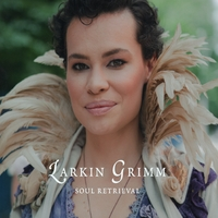 Larkin Grimm | Soul Retrieval