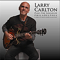 Larry Carlton | Plays The Sound Of Philadelphia CD/DVD Combo