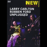 Larry Carlton and Robben Ford | Unplugged