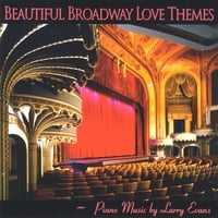 Larry Evans | Beautiful Broadway Love Themes