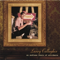 Larry Gallagher | An Endless Chain of Accidents