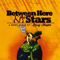 Larry Hooper | Between Here and the Stars