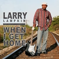 Larry Lampkin | When I Get Home