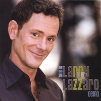Larry Lazzaro | This Is Larry Lazzaro