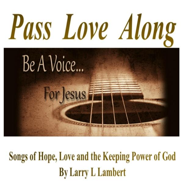Pass Love Along