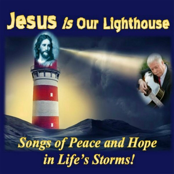 Jesus Is Our Lighthouse