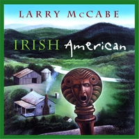 Larry McCabe: Irish American
