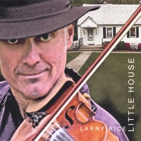 Larry Rice | Little House