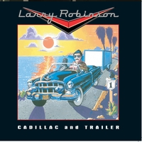 Larry Robinson | Cadillac and Trailer