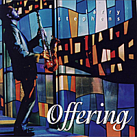 Larry Stephens | Offering