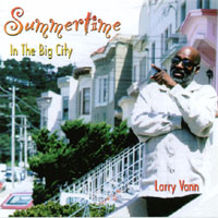 Larry Vann | Summertime In The Big City