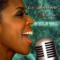 LaShawna Moore | In Your Will