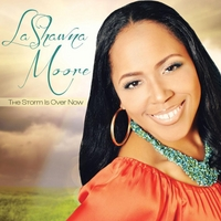 Lashawna Moore | The Storm Is Over Now