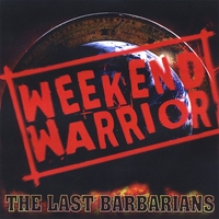 The Last Barbarians | Weekend Warrior