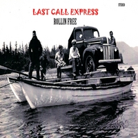 Last Call Express | Rollin Free