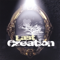 The Last Creation | The Last Creation