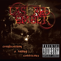 Last Red Ember | Eradicating a Failed Existence - EP