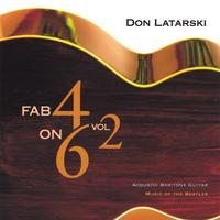 Don Latarski | Fab 4 on 6 Vol. 2