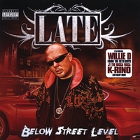 LATE | LATE - Below Street Level
