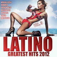Various Artists | Latino Greatest Hits 2012, Vol. 3
