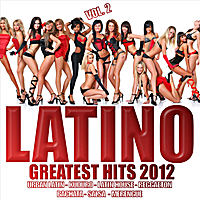 Various Artists | Latino 2012 Greatest Hits, Vol. 2
