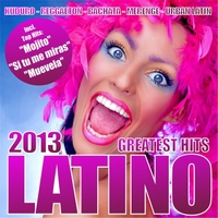 Various Artists | Latino 2013 - Greatest Hits