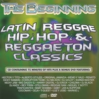 Nicky Jam, Hector y Tito, Rey Pirin, Alberto Stylee plus 18 more | The Beginning- Reggaeton (22 Hits on CD, plus 6 hits on DVD)