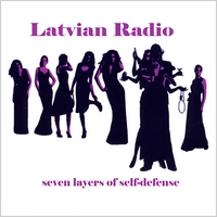 Latvian Radio | Seven Layers Of Self-Defense