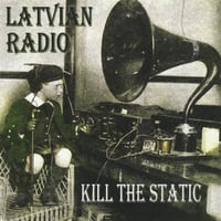 Latvian Radio | Kill the Static