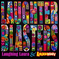 Laughing Laura & the Laugh Man | Laughter Blasters