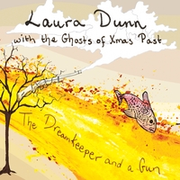 Laura Dunn With the Ghosts of Xmas Past | The Dreamkeeper and a Gun