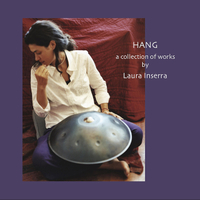 Laura Inserra | Hang: a collection of works