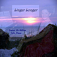 Laura McMillan | Linger Longer