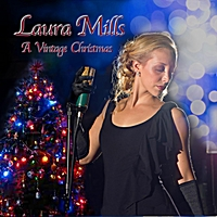 Laura Mills | A Vintage Christmas (Remastered)