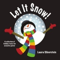 Laura Silverstein | Let It Snow! A Collection of Holiday Tunes For Acoustic Guitar
