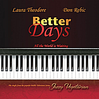 Laura Theodore & Don Rebic | Better Days