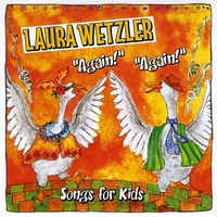 "Laura Wetzler | ""Again! Again! Songs for Kids"""