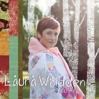 Laura Whidden | You Are