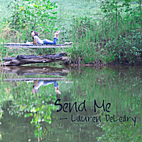 Lauren DeLeary | Send Me