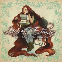 Lauren Edman | It's Always the Quiet One