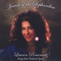 Lauren Pomerantz | Jewels of the Sephardim - Songs from Medieval Spain